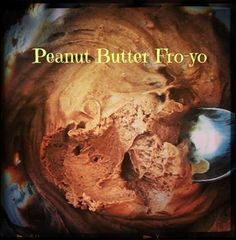 Peanut Butter Fro-Yo: - 1 serving Greek yogurt - 1 TBS unsweetened coco powder - 1 TBS natural peanut butter - Stevia to taste Combine, pop into the freezer for about 30 minutes.