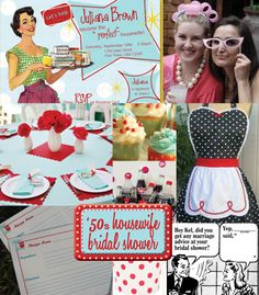 '50s Housewife - Retro bridal shower theme.  What a cute idea! @Laura Litvinoff The apron looks like the one @Shelley Severn made for you.  Perfect for a themed party!