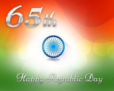 """Celebrating the free spirit of India on the auspicious eve of our 65th Republic Day Lets Salute & Remember D Soldiers Who Sacrificed Their Lives To Protect Our Nation.. """"One Nation, One Vision, One Identity"""" Wish You all a Happy Republic Day."""