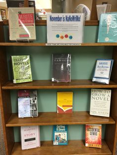 NaNoWriMo Library Display for November - books on writing, editing, and publishing.