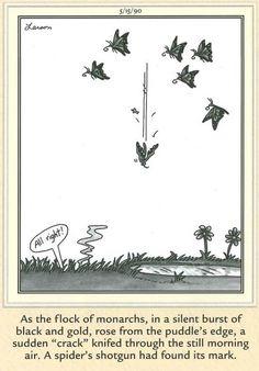 """The Far Side"" by Gary Larson. Those darn arachnids. Far Side Cartoons, Far Side Comics, Funny Cartoons, Wtf Funny, Funny Jokes, Funny Stuff, Make Em Laugh, Gary Larson, Humor"