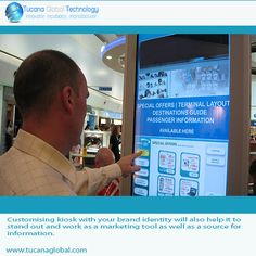 #Customising #kiosk with your #brand #identity will also help it to stand out and work as a #marketing tool as well as a source for #information. #‎TucanaGlobalTechnology‬ ‪#‎Manufacturer‬ #HongKong