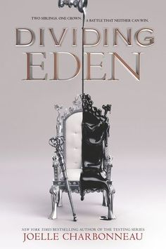 Dividing Eden (Dividing Eden #1) by Joelle Charbonneau: June 6th 2017 by HarperTeen