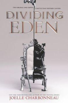 Dividing Eden (Dividing Eden #1) by Joelle Charbonneau: June 6th 2017 by HarperTeen