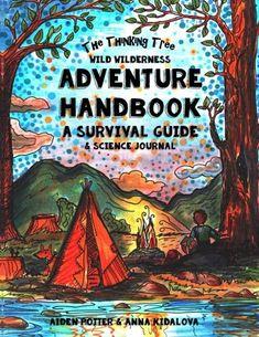 The Thinking Tree - Wild Wilderness - Adventure Handbook:... https://smile.amazon.com/dp/1985755394/ref=cm_sw_r_pi_awdb_t1_x_KvdQAbT68S3NW