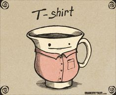 Love this. I'm going to knit my tea cup a shirt now.
