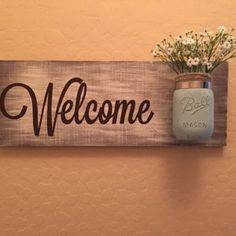 Mason Jar Wood Wall Hanging, Welcome Sign, Hand Painted, Distressed, Home Decor… Easy Wood Projects, Cool Woodworking Projects, Teds Woodworking, Mason Jar Crafts, Mason Jar Diy, Diy Casa, Hand Painted Walls, Home Signs, Vases Decor