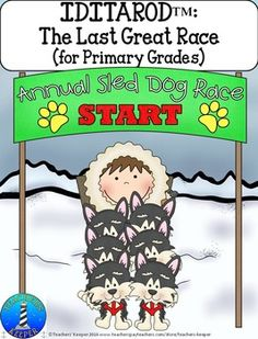 Updated For The Iditarod Is Annual Sled Dog Race From Anchorage Alaska To Nome That Held Every March This Unit Will Provide You With Plenty