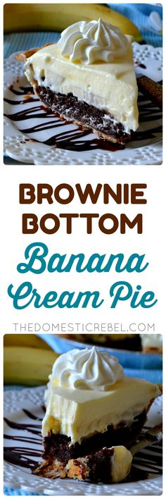 This Brownie Bottom Banana Cream Pie is super unique and totally delicious! A flaky, buttery pie crust is filled with a fudgy, gooey brownie and topped with fresh bananas and a cool and creamy banana pudding! So easy and divine! Köstliche Desserts, Delicious Desserts, Dessert Recipes, Yummy Food, Tart Recipes, Cooking Recipes, Sweet Recipes, Banana Cream, Banana Pie