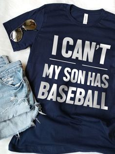 I Can't My Son Has Baseball is the battle cry of every baseball mama and baseball parent during high school baseball. Cute Baseball Mom Shirts are found here for any tee ball mom or little league mother outfit who's all into the baseball life. This cute baseball Mom Outfit is perfect for any funny baseball mom quotes. Baseball Mom Quotes, Funny Baseball, Baseball Mom Shirts, Baseball Stuff, Sports Shirts, Team Mom, A Team, Coaches Wife, Little League Baseball