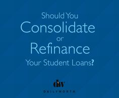 what does consolidating your student loans mean