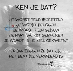 True Quotes, Words Quotes, Best Quotes, Sayings, Motivational Quotes, Dutch Words, Dutch Quotes, Les Sentiments, Verse