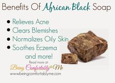 Being Comfortably Me: Using African Black Soap for Skincare