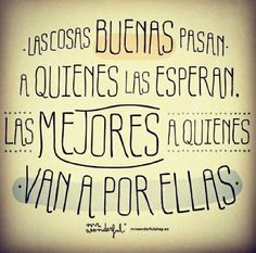 Frases Δ discovered by on We Heart It Mr Wonderful, Motivational Phrases, Inspirational Quotes, Meaningful Quotes, Cool Words, Wise Words, Best Quotes, Life Quotes, Favorite Quotes