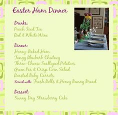 Easter dinner menu recipes, ideas, and more.  A traditional Easter meal complete with ham, scalloped potatoes, strawberry cake, and more!