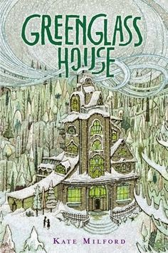 THE GREENGLASS HOUSE by Kate Milford. A genius of a book! A rich, densely packed mystery that centers around a house once owned by a famous smuggler that is now and inn, and filled with suspicious guests searching for clues - but to what? There are stories within stories and layers upon layer - please read my review!