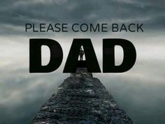 missing my daddy Rip Dad Quotes, Missing My Dad Quotes, Miss You Dad Quotes, Dad Quotes From Daughter, Love Parents Quotes, Missing Dad, Dad Qoutes, Daddy I Miss You, Love You Dad