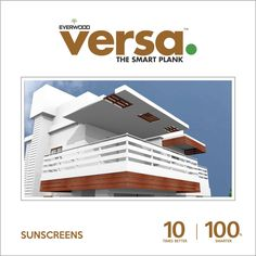Versa plank sunscreen gives elegant #look to your #home. no #maintenance. no #painting or #coatings. #versaplank #plankwood  10 times #better | 100 times #smarter