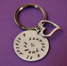 Handstamped Sister Key Ring by StampedFromMyHeart on Etsy Sisters Presents, Sister Gifts, Sister Quotes, Friends Forever, Key Rings, Hand Stamped, Personalized Items, Hearts, Boutique