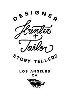 Hunter+Tailor / Designer Story Tellers    L.A by Justyna Frąckiewicz, via Behance