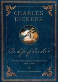 The Life of Our Lord: Illustrated 200th Anniversary Edition