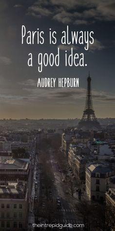 Really, when is Paris NOT a good idea?