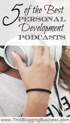 Best Personal Development Podcasts - After a lengthy search I've found what are, to me, 5 of the best personal development podcasts available online now.
