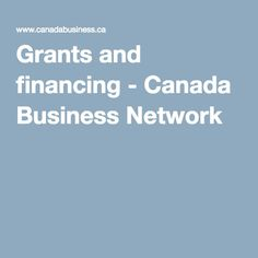 How to #Buy #SmallBusinesses with #Grants and #Financing from Canada Business Network