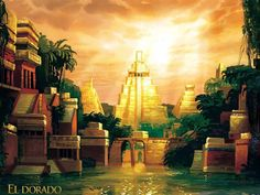 El Dorado was inspiration for the City of Light