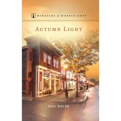 ShopGuideposts.org -Autumn Light - Miracles of Marble Cove Series