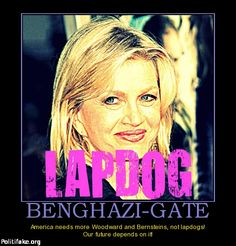 BENGHAZI-GATE America needs more Woodward and Bernsteins, not media lapdogs!