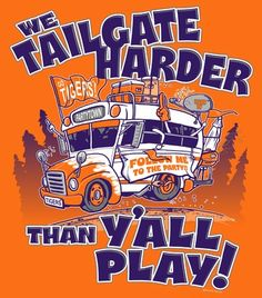 "CLEMSON ""Tailgate Harder"" T-shirt $16.00 www.palmettotreasures.com"