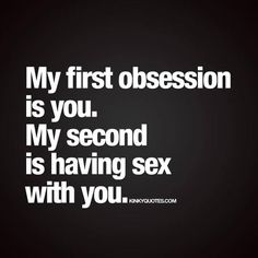 Enjoy naughty quotes about lust, sex and passion from us here at Kinky Quotes! Sexy Quotes For Him, Love Quotes For Her, Romantic Love Quotes, Freaky Quotes, Naughty Quotes, Badass Quotes, Funny Man Quotes, Kinky Quotes, Sex Quotes
