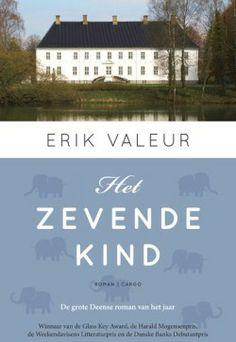 19. Gelezen april 2014, 4* van mij, recensie moet ik nog maken: Boek voor de maand mei van de FB- groep Literatuur uit het hoge noorden:: Het zevende kind - Erik Valeur (*) - tip van Anneke 5*
