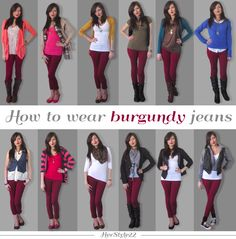 12 outfit ideas to wear burgundy jeans http://www.youtube.com/watch?v=ulEpiG62D8I