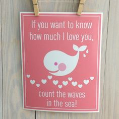 Whale nursery decor- inspirational quote , love you, wall art- pink, heart, beach print, 8x10 by Cathie Carlson via Etsy