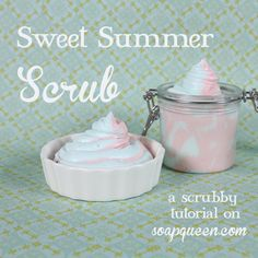 Sweet Summer Scrub Tutorial