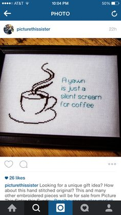 Coffee cross stitch to make my coffee-obsessed bf Funny Cross Stitch Patterns, Cross Stitch Charts, Cross Stitch Designs, Cross Stitching, Cross Stitch Embroidery, Ribbon Embroidery, Snitches Get Stitches, Cross Stitch Quotes, Crochet Cross