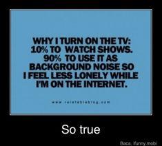 THAT'S SO TRUE