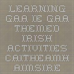 ie- GAA themed irish activities- caitheamh aimsire Irish Language, Teaching, Activities, Math Equations, Education, Onderwijs, Learning, Tutorials