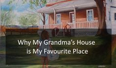 Why My Grandma's House is My Favourite Place Examples Of Descriptive Writing, Creative Writing Essays, Essay Examples, Essay Writing, English Vocabulary, College, Outdoor Structures, Education, My Favorite Things