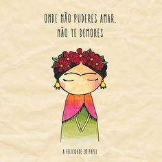 Frida Kahlo #amar #amor #frase