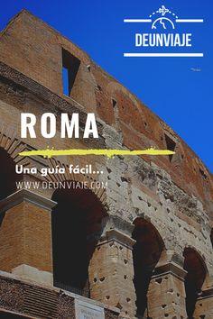 Una guía fácil de Roma