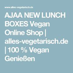 AJAA NEW LUNCH BOXES Vegan Online Shop | alles-vegetarisch.de | 100 % Vegan Genießen