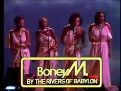 Boney M - Rivers of Babylon 1978 This song is deeper in meaning then it appears to. Analize.