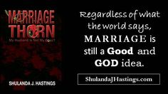 #Marriage is still a #good and #GOD idea. #relationships