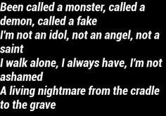 ~Cradle to the Grave (Five Finger Death Punch) one of my favorites! Band Quotes, Lyric Quotes, Poetry Quotes, Life Quotes, Qoutes, Great Song Lyrics, Music Lyrics, Metallica, Writing Prompts