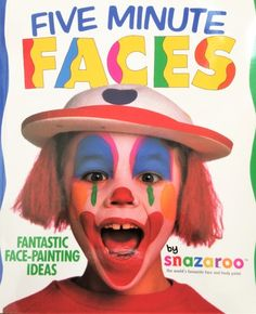 Snazaroo 'Five Minute Faces' Face Painting Book - Miscellaneous - Party Bits Fancy Dress For Kids, Painted Books, Childrens Party, Best Part Of Me, Things To Buy, Body Painting, Parties, Faces, Bodypainting