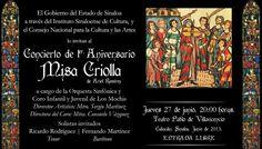 Este jueves gran Concierto de Música Sacra, Misa Criolla de Ariel Ramírez, a cargo de la Orquesta Sinfónica y Coro Infantil y Juvenil de Los Mochis. Jueves 27 de junio de 2013, 20:00 horas. Teatro Pablo de Villavicencio. Entrada libre. Culiacán, Sinaloa.