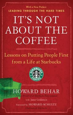 """It's Not About the Coffee: Lessons on Putting People First from a Life at Starbucks: <table class=""""attributes""""> <tbody> <tr> <th>author:</th> <td>Behar, Howard/ Goldstein, Janet/ Schultz, Howard (FRW)</td> </tr> <tr> <th>Dewey Classification:</th> <td>658</td> </tr> <tr> <th>Language:</th> <td>ENGLISH</td> </tr> <tr> <th>Number of Pages:</th> <td>183</td> </tr> <tr> <th>Publish Date:</th> <td>2009/04/28</td> </tr> <tr> <th>Publisher Name:</th> <td>Penguin Group USA</td> </tr> </tbody…"""